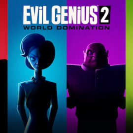 Today, a Press Release. Next Year, EVIL GENIUS 2: WORLD DOMINATION!