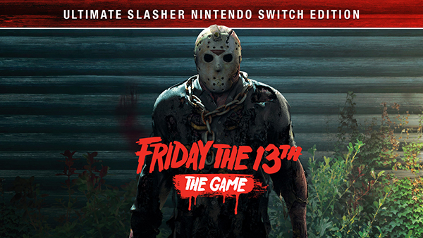 Friday the 13th: The Game – Ultimate Slasher Edition out now!